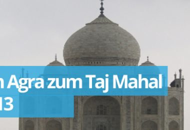 Zwillingsratgeber agra-380x260 Fahrt zum Taj Mahal