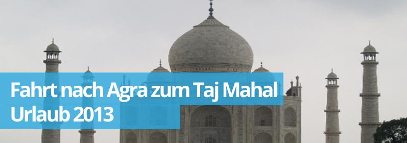 Zwillingsratgeber agra Fahrt zum Taj Mahal
