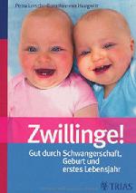 Zwillingsratgeber zwillinge1 Gut durch Schwangerschaft, Geburt und erstes Lebensjahr
