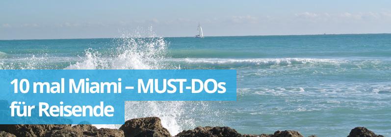 Zwillingsratgeber 10mal-miami Miami Beach - 10 MUST-DOs für Reisende