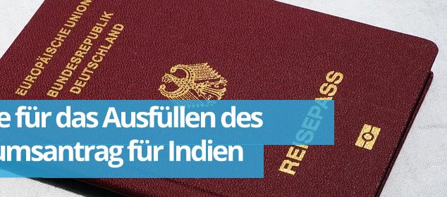 Zwillingsratgeber visum-634x280 Hilfe für das Ausfüllen des Visumsantrag für Indien