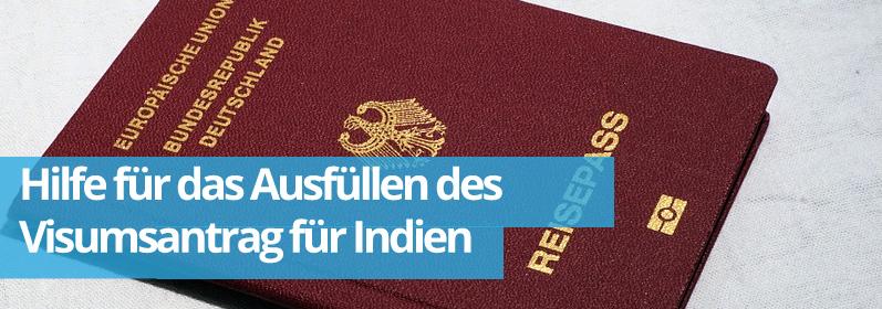 Zwillingsratgeber visum Hilfe für das Ausfüllen des Visumsantrag für Indien