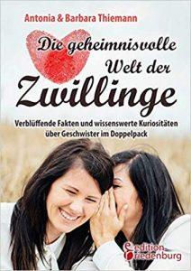 Zwillingsratgeber die-geheimnisvolle-welt-der-zwillinge-buch-212x300 Die geheimnisvolle Welt der Zwillinge – Interview mit Antonia und Barbara