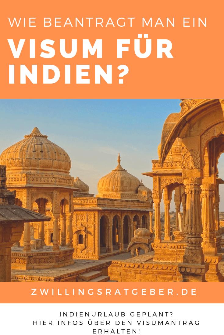 Zwillingsratgeber visum-antrag-indien Hilfe für das Ausfüllen des Visumsantrag für Indien
